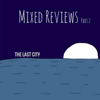 Mixed Reviews, Pt. 2 400x400