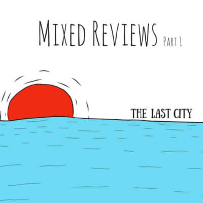 The Last City Band Mixed Reviews Cover High