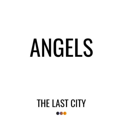 Angels Single The Last City